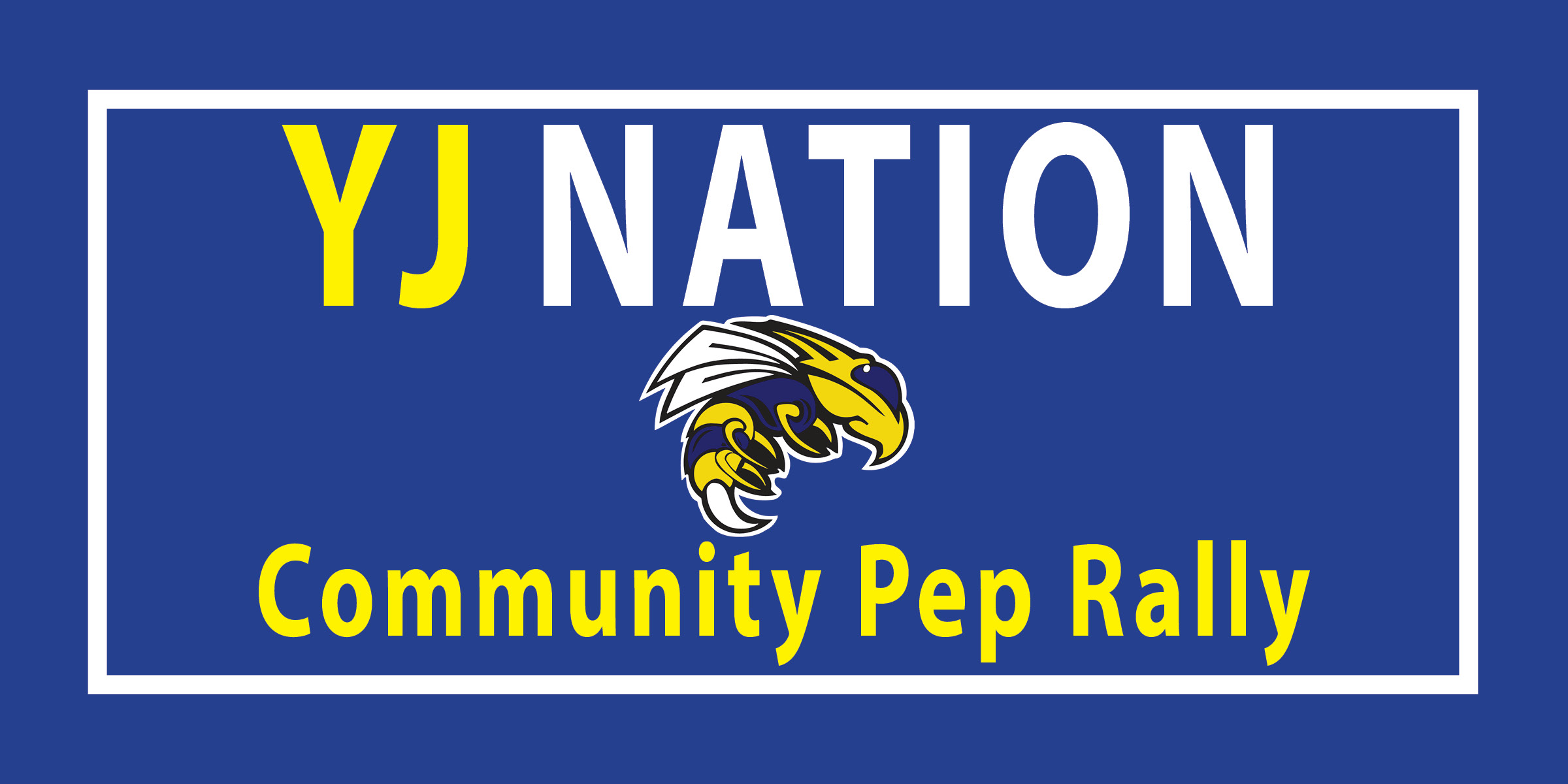 Infographic stating community pep rally for YJ Nation
